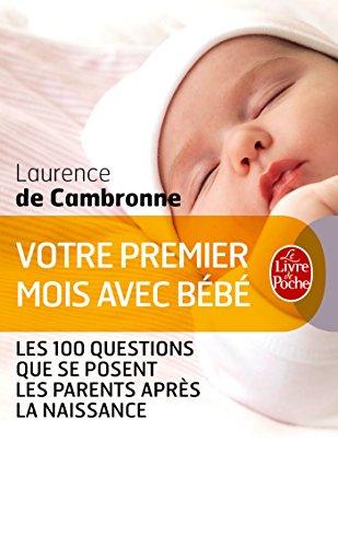 Télécharger Votre premier mois avec bébé (nouvelle édition) PDF Fichier