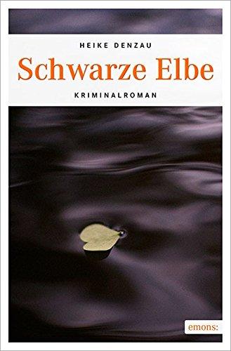Buchseite und Rezensionen zu 'Schwarze Elbe' von Heike Denzau