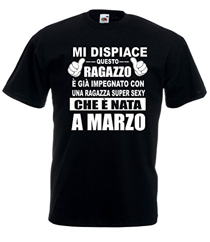 Settantallora - T-Shirt Maglietta J1633 Idea Regalo per Chi ha la Fidanzata Nata a Marzo Taglia M