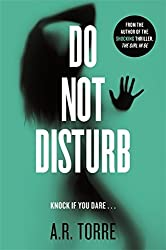 Do Not Disturb by Alessandra Torre (2015-04-23)