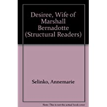 Desiree, Wife of Marshall Bernadotte (Structural Readers)
