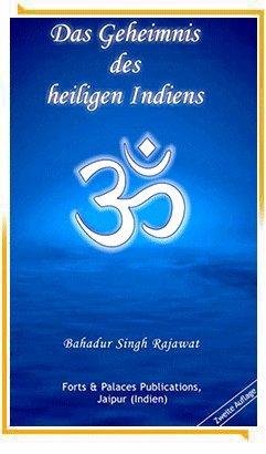 Das Geheimnis des heiligen Indiens : Hinduismus Einführung Götter Religion Kühe