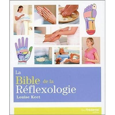 La bible de la réflexologie