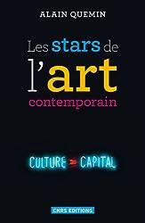 Les stars de l'art contemporain : Notoriété et consécration artistiques dans les arts visuels