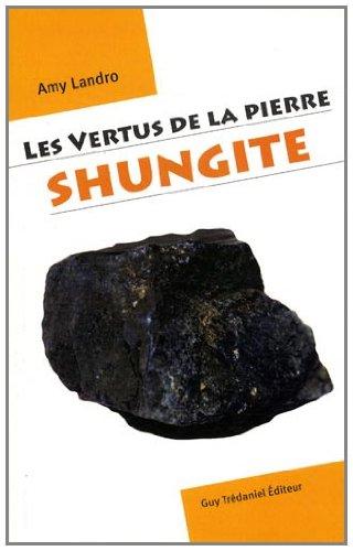 Les vertus de la pierre shungite
