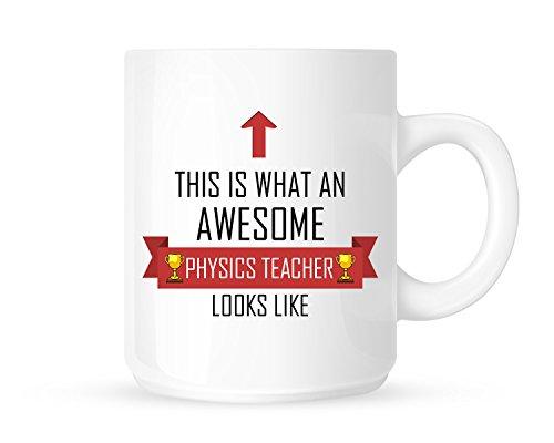 esome Physik Teacher Looks Like–Tee/Kaffee Tasse/Cup –-Design–tolle Geschenkidee (Physik-lehrer-geschenke)