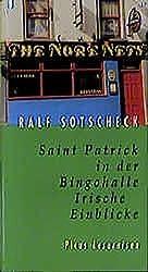 Saint Patrick in der Bingohalle: Irische Einblicke (Picus Lesereisen)