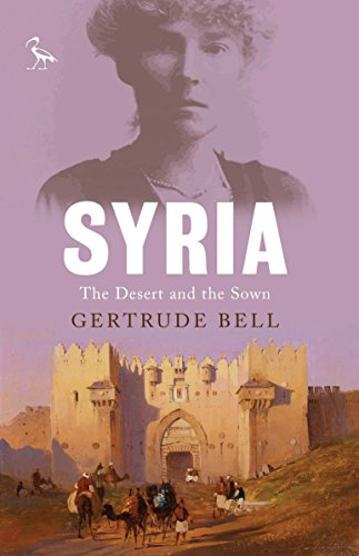 Syria: The Desert and the Sown (Tauris Parke Paperbacks)