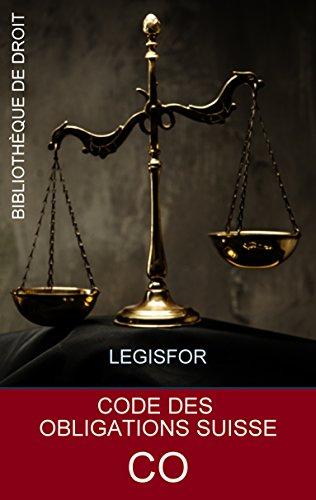 Code des obligations suisse CO: dition 2018. Texte avec table des matires