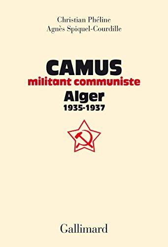 camus-militant-communiste-alger-1935-1937