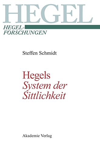 Hegels System der Sittlichkeit