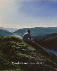 Tim Gardner: New Works (National Gallery Publications) (National Gallery London)