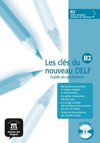 Les cles du nouveau DELF B2 L. Profesor + CD (French Edition) by Marie Bretonnier (2007-06-12)