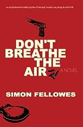 Don't Breathe the Air
