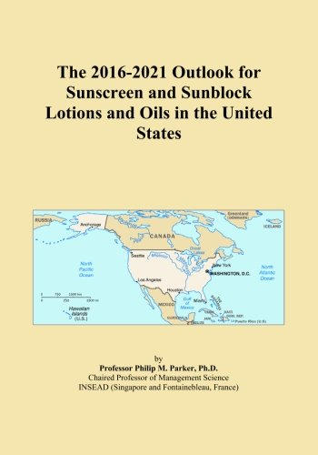 the-2016-2021-outlook-for-sunscreen-and-sunblock-lotions-and-oils-in-the-united-states