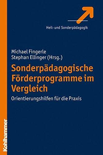 Sonderpädagogische Förderprogramme im Vergleich: Orientierungshilfen für die Praxis