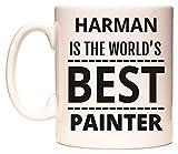 HARMAN IS THE WORLDS BEST PAINTER Becher von WeDoMugs