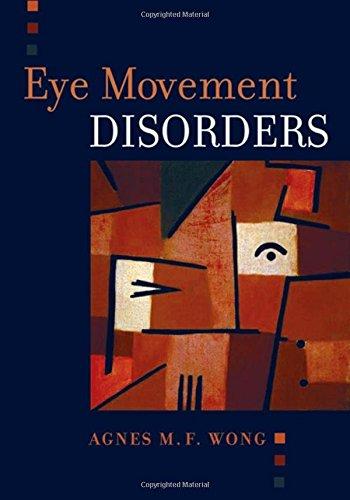 Eye Movement Disorders por Agnes Wong M.D.