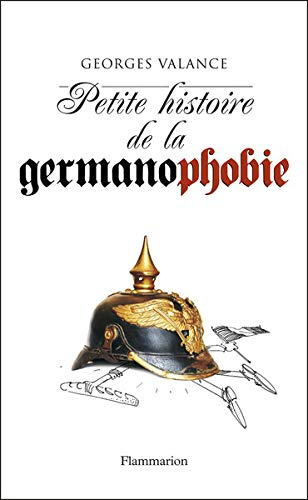 Petite histoire de la germanophobie
