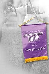 Championship Drive: A Novel (English Edition)