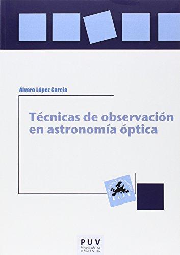 Técnicas de observación en astronomía óptica por Álvaro López García