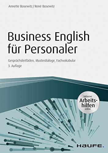 Business English für Personaler  inkl. Arbeitshilfen online chportal: Gesprächsleitfäden, Musterdialoge, Fachvokabular (Haufe Fachbuch)