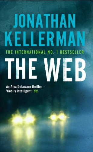 The Web (Alex Delaware series, Book 10): A masterful psychological thriller