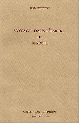 Voyage dans l'empire du Maroc