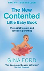 The New Contented Little Baby Book by Ford, Gina [07 March 2002]
