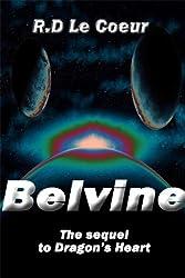 Belvine-the sequel to Dragon's Heart