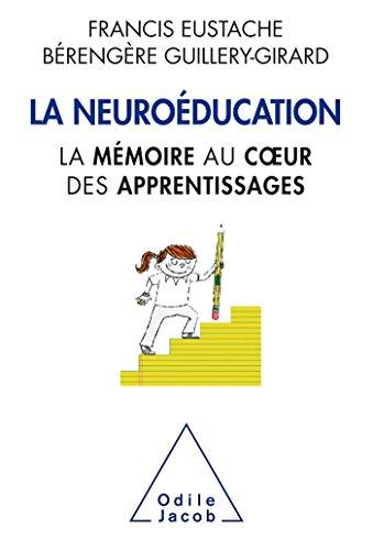 La Neuroéducation: la mémoire au coeur de l'apprentissage