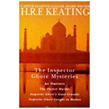 The Inspector Ghote Mysteries [The Perfect Murder,Inspector Ghote's Good Crusade and Inspector Ghote Caught in Meshes]: An Omnibus