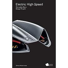 Electric High Speed: Mercedes Benz Design Projekt