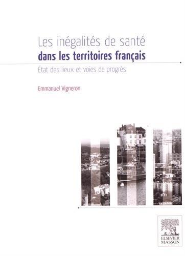 Les inégalités de santé sur les territoires Français par Emmanuel Vigneron