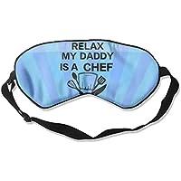 Relax My Daddy Is A Chef 99% Eyeshade Blinders Sleeping Eye Patch Eye Mask Blindfold For Travel Insomnia Meditation preisvergleich bei billige-tabletten.eu