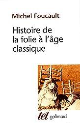 Histoire de la folie à l'âge classique