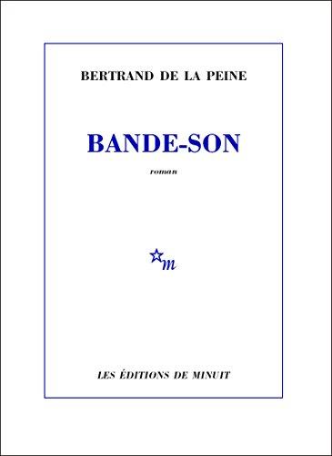 Bertrand de la Peine - Bande-son