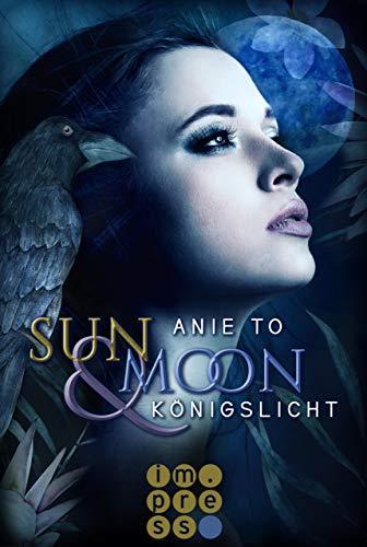 Sun & Moon. Königslicht