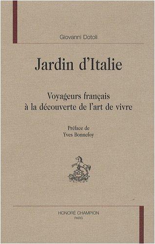 Jardin d'Italie : Voyageurs français à la découverte de l'art de vivre