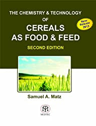 Chemistry And Technology Of Cereals As Food And Feed, 2Nd Edition