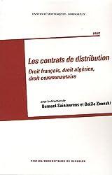 Les contrats de distribution : Droit français, droit algérien, droit communautaire