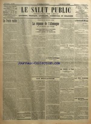 SALUT PUBLIC (LE) [No 278] du 05/10/1919 - LE TRAITE RATIFIE PAR LOUIS MADELIN - L'EVACUATION DES TERRITOIRES RUSSES - LA REPONSE DE L'ALLEMAGNE A LA NOTE DE FOCH - LE GOUVERNEMENT ALLEMAND DECLARE SA BONNE FOI ENTIERE PROTESTE CONTRE LES MENACES DES ALLIES ET DEMANDE LA CONSTITUTION D'UNE COMMISSION MIXTE - LA SITUATION EN ALLEMAGNE - LA SITUATION - AUTOUR DU TRAITE - LES INCIDENTS DE FIUME - L'AGITATION AU PORTUGAL - LA SANTE DE M WILSON - LA VIE CHERE - LES RAVAGES DE LA GRIPPE