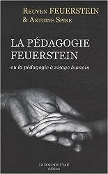 La pédagogie Feuerstein : Ou la pédagogie à visage huMain