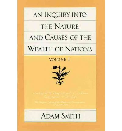 Portada del libro [(The Wealth of Nations: v. 1 & 2)] [ By (author) Adam Smith, Edited by R.H. Campbell, Edited by Andrew S. Skinner, Edited by W.B. Todd ] [March, 1982]