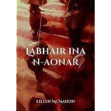 Labhair ina n-aonar (Irish Edition)
