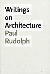 Writings on Architecture (Yale University School of Architecture) (Yale School of Architecture)