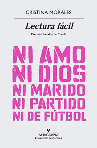 Lectura fácil (Narrativas Hispanicas nº 616) por Cristina Morales