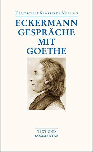 Gespräche mit Goethe (DKV Taschenbuch)