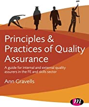 Principles and Practices of Quality Assurance: A guide for internal and external quality assurers in the FE and Skills Secto