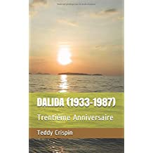DALIDA (1933-1987): Trentième Anniversaire